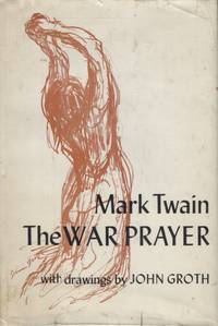 image of THE WAR PRAYER; With drawings by John Groth