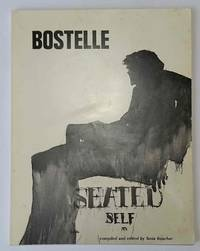 Bostelle: Seated Self; A Portrait of Tom Bostelle in Collage by Boucher, Tania (editor) - 1980