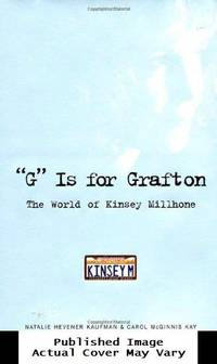 'G' Is for Grafton : The World of Kinsey Millhone