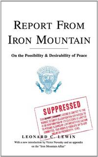 Report From Iron Mountain by Lewin, Leonard C