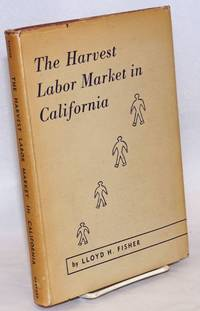 The harvest labor market in California