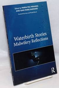 image of Waterbirth stories: midwifery reflections