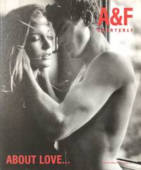 A & F Quarterly: Spring Break Issue 2002: About Love..