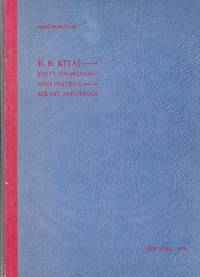 R. B. Kitaj. Fifty drawings and pastels, six oil paintings