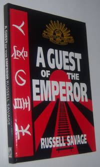 A GUEST OF THE EMPEROR (Signed Copy)