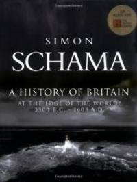 image of A History of Britain: At the Edge of the World? 3000 BC - AD 1603.