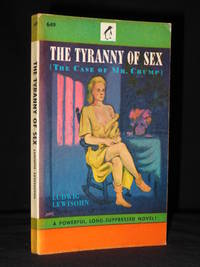 The Tyranny of Sex (The Case of Mr. Crump): US Penguin Book No. 649