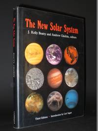 The New Solar System by J. Kelly Beatty and Andrew Chaikin - Hardcover - 3rd Edition, Revised  - 1990 - from Tarrington Books and Biblio.com