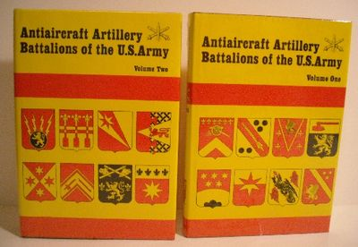 Antiaircraft Battalions of the US Army  Vol I & Vol II  by James Sawicki -  1991 - from Military Books and Biblio com