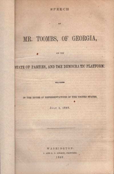 Washington DC: J. and G. S. Gideon, Printers, 1848. First Edition. Wraps. Very good. Approx. 9.5