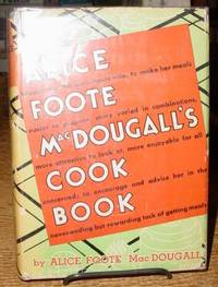 Alice Foote MacDougall's Cook Book