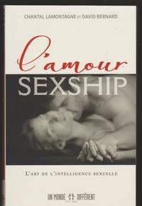 L'amour sexship: L'art de l'intelligence sexuelle
