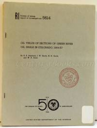Oil Yields of Sections of Green River Oil Shale in Colorado, 1954-57: Bureau of Mines Report of...