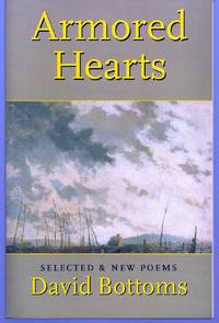 ARMORED HEARTS: SELECTED & NEW POEMS