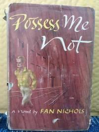 Possess Me Not