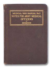 Notes for Army Medical Officers (Medical War Manual No. 2)