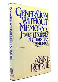 GENERATION WITHOUT MEMORY A Jewish Journey in Christian America First  Edition by Roiphe, Anne...