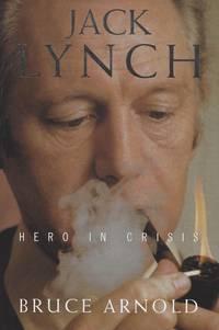 Jack Lynch - Hero in crisis.