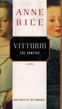 image of Vittorio the Vampire: A Novel.