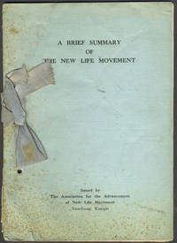 A Brief Summary of the New Life Movement (Chiang Kai Shek strategy to defeat Communism)