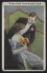 POSTCARD OF COURTING COUPLE, YOURS TRULY FROM HEAD TO FOOT