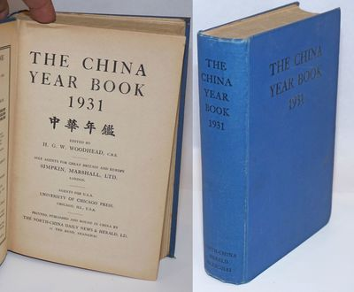 Shanghai: North China Herald, 1931. xvi, 731p., hardcover, spine ends rubbed, general mild handling ...