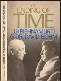 Ending of Time by Jiddu Krishnamurti (1895-1986) and David Bohm - 1985