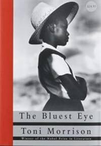 The Bluest Eye by Toni Morrison - 1993-04-06