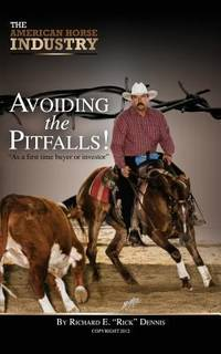 The American Horse Industry : Avoiding the Pitfalls!