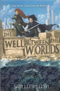 The Well Between the Worlds (Monsters of Lyonesse)