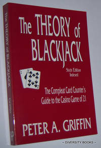 THE THEORY OF BLACKJACK : The Compleat Card Counter's Guide to the Casino Game of 21  (Sixth Edition)