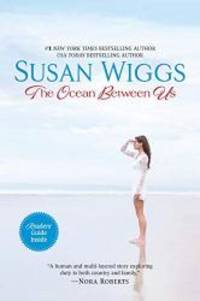 The Ocean Between Us by Susan Wiggs - 2010-05-09 - from Books Express and Biblio.com