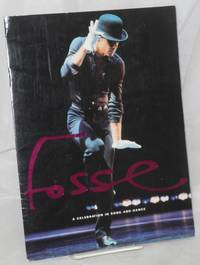 Fosse: a celebration in song and dance [souvenir program] by  Bob] [Fosse - First Edition - 1998 - from Bolerium Books Inc., ABAA/ILAB (SKU: 214669)