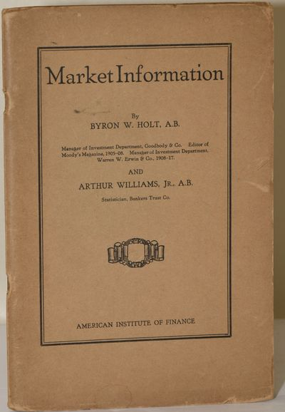 Boston: American Institute of Finance, 1922. Stapled Pamphlet. Very Good binding. One of the America...