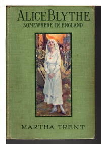 ALICE BLYTHE : Somewhere in England, #3 in series.