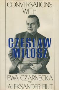Conversations with Czeslaw Milosz