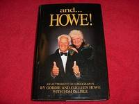 And ...Howe! : An Authorized Autobiography