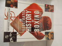 An Illustrated History Of Boxing, Sixth revised and updated edition