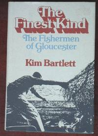 image of The Finest Kind: The Fishermen of Gloucester