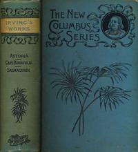 image of Irving's Works: Astoria; Capt. Bonneville & Salmagundi
