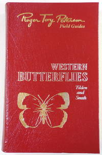 Western Butterflies. The Fiftieth Anniversary Edition, The Peterson Field Guide Series. Collector's Lifetime Edition