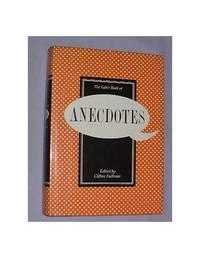 The Faber Book of Anecdotes