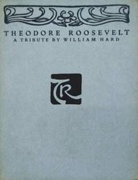 image of Theodore Roosevelt:  A Tribute