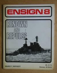 Ensign 8: Renown and Repulse.