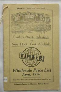 image of Globe Timber Mills Co. Wholesale Price List April 1920
