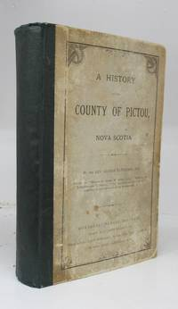 image of A History of the County of Pictou, Nova Scotia