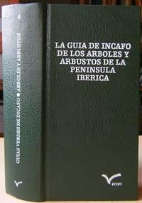 La Guia de Incafo de los Arboles y  Arbustos de la Peninsula Iberica