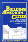 Building American Cities:  the urban real estate game 2nd edn