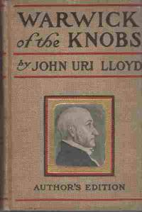WARWICK OF THE KNOBS, A Story of Stringtown County, Kenturcky