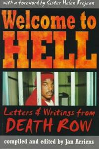 Welcome to Hell: Letters and Writings from Death Row (Criminal Justice)